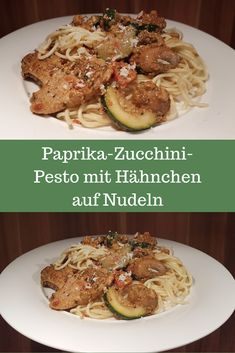 Paprika Zucchini Pesto mit Hähnchen auf Nudeln, Rezept, Essen, Food, Gesund Zucchini Pesto, Snacks, Beef, Food Blogs, Noodles, Meat, Eat Lunch, Food Dinners, Yummy Food