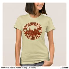 New York Polish American Women's T-Shirt. This design is available in a range of t-shirts, hoodies, sweatshirts and more. One of many Polish American and Poland inspired designs available in our store.