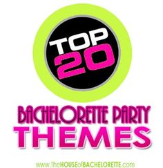 The Top 20 Bachelorette Party Themes for 2014