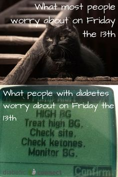What diabetics worry about in friday the 13th.