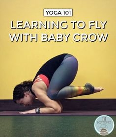 Have you been practicing your yoga and want to learn how to master the baby crow pose: Here's a step by step guide to help you reach that goal!