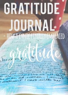 I want to preface this blog with the fact that I'm probably not your typical gratitude journaller. I'm a bit of a cynical sod. This time last year if you had told me I'd be journaling about gratitu…