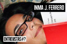 La tinta del poema - Inma J. Ferrero: Entrevista #37 Inma J. Ferrero - PGP