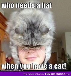 Who needs a hat