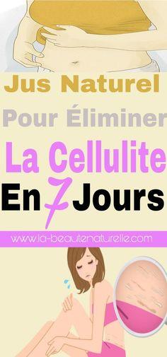 Jus naturel pour éliminer la cellulite en 7 jours #jus #cellulite