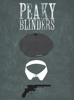 Peaky Blinders (2013–) ~ Minimal TV Series Poster by Lauren Parker #amusementphile