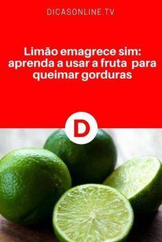 Dieta com limão   Limão emagrece sim: aprenda a usar a fruta para queimar gorduras   Fruta melhora o metabolismo e torna a digestão das gorduras mais eficaz. Veja dicas!