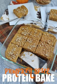 Pumpkin Spice Bake - loaded with protein! Great as a make-ahead breakfast for busy mornings or lazy weekends!