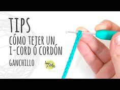 TIPS | Cómo tejer un I-Cord o Cordón Tubular Ganchillo | Crochet - YouTube