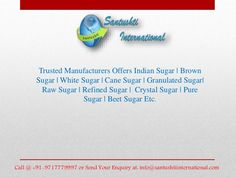 have a look our latest PPT Organic Sugar