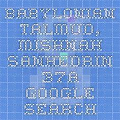 babylonian talmud, mishnah sanhedrin 37a - Google Search