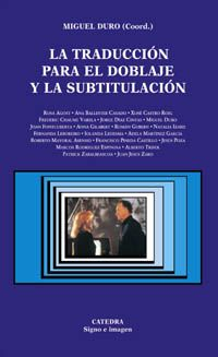 La traducción para el doblaje y la subtitulación, de Miguel Duro