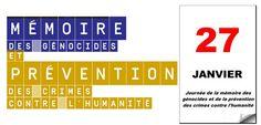 27 janvier : Journée de la mémoire des génocides et de la prévention des crimes contre l'humanité |