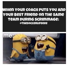 Or in my case, when my coach me and my best friend on the same team for a relay race