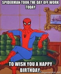 Wish You A Happy Birthday Funny Spiderman Meme Happy Birthday Spiderman, Happy Birthday Wishes Images, Birthday Wishes Quotes, Happy Birthday Funny, Humor Birthday, Birthday Greetings, Birthday Ideas, Birthday Crafts, Birthday Messages