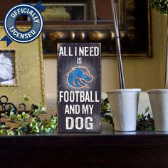 Officially Licensed Boise State Football and Dog Sign