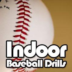 Indoor baseball drills:  http://www.getbaseballdrills.com/indoor-baseball-drills/