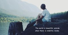 The world is beautiful outside when there is stability inside Corporate Quotes, Stability, The Outsiders, Motivation, World, Nature, Movies, Movie Posters, Travel