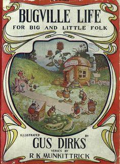 Gus Dirks - Bugville Life