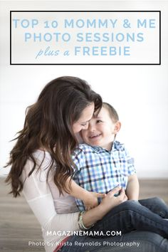 Need some inspiration for your next Mommy and Me Session?  Here are 10 great places to start! http://www.magazinemama.com/blogs/editors-blog/19390724-mommy-and-me-photo-sessions