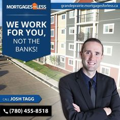 Red Deer's Newest Leading Mortgage Broker - Mortgages For Less. Buying a home means investing in the right Mortgage Broker, Mortgages For Less will ensure an easy and painless transition. Call Josh Tagg or apply online today! Best Mortgage Rates Today, Lowest Mortgage Rates, Online Mortgage, Mortgage Interest Rates, Best Interest Rates, Mortgage Payment Calculator, First Choice, Best Investments, All About Time
