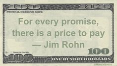 Jim Rohn Money Quote saying a promise can be seen as a debt owed and payment will come due.