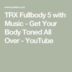 TRX Fullbody 5 with Music - Get Your Body Toned All Over - YouTube