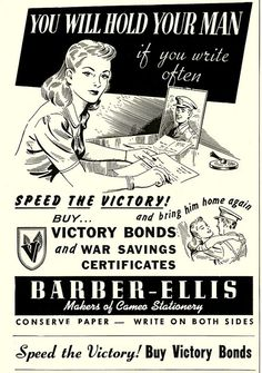 """You Will Hold Your Man If You Write Often""  ~ WWII Victory Bond poster, ca. 1940s."