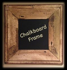 Chalkboard distressed frame
