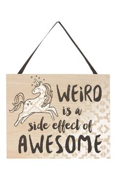 Best Funny Quotes : Primark Weird Is Awesome Unicorn Plaque Unicorn Rooms, Unicorn Bedroom, Unicorn Art, Rainbow Unicorn, Unicorn Decor, Cute Quotes, Funny Quotes, Im Awesome Quotes, Weird Quotes
