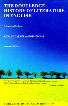 The Routledge history of literature in English : Britain and Ireland / Ronald Carter and John McRae - 2ª Ed. - London : Routledge, 2001