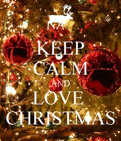 KEEP CALM AND LOVE CHRISTMAS - KEEP CALM AND CARRY ON Image Generator - brought to you by the Ministry of Information
