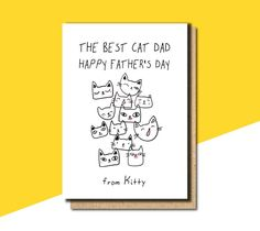 The best cat dad card father's day card father's day Funny Greetings, Funny Greeting Cards, Funny Fathers Day Card, Happy Fathers Day, 60th Birthday Cards, Wedding Congratulations, Cat Dad, Cool Cats, Dads