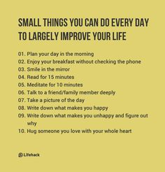 "Small Things You Can Do Everyday - ""Plan your day. Take a picture of the day. Write down what makes you happy... """