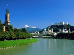 To climb every mountain, ford every stream, follow every rainbow...  ~Searching for Maria in Salzburg, Austria