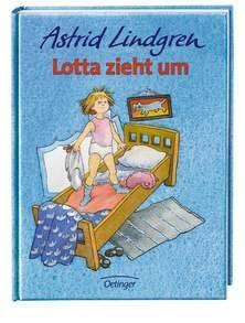 Lotta zieht um - Kinderbuch ( Astrid Lindgren )
