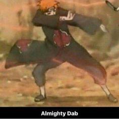 Dab everywere! Pain Dab || Naruto || Otaku meme