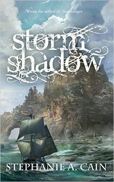 Amazon.com: Stormshadow (Storms in Amethir Book 2) eBook: Stephanie A. Cain: Kindle Store