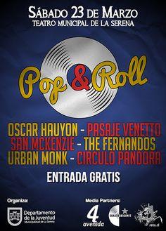 FESTIVAL POP & ROLL - Teatro Municipal de La Serena. 23 de marzo ¡Este sábado!