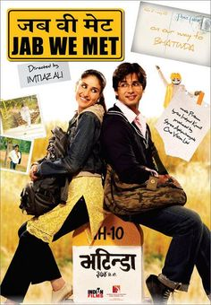 Jab We Met, one of my favorite movies!