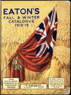 Cover of the fall winter Eaton's catalog. Did you know that at one time you could order an entire house through the Eaton's catalog? No kidding. They would deliver it on a train! I'd love to see the assembly instructions on that one. Canadian Things, I Am Canadian, Canadian History, Vintage Advertisements, Vintage Ads, Vintage Posters, Vintage Ephemera, Vintage Shops, Canada Eh