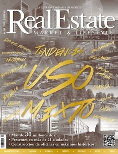 Real Estate Market & Lifestyle Tendencia: Uso mixto digital magazine - Read the digital edition by Magzter on your iPad, iPhone, Android, Tablet Devices, Windows 8, PC, Mac and the Web.