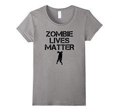 Women's Zombie Lives Matter - Zombie Shirt Small Slate Rad Zombie Shirts http://www.amazon.com/dp/B01D5L2EX6/ref=cm_sw_r_pi_dp_LKBaxb193E7W7