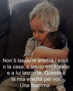 Italian Grammar, Family Rules, Beautiful Family, Mothers Love, Kids Education, Favorite Quotes, Wisdom, Feelings, Memes