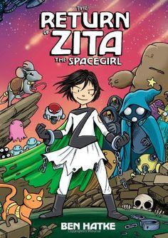 The Return of Zita the Spacegirl by Ben Hatke,http://www.amazon.com/dp/1596438762/ref=cm_sw_r_pi_dp_PcJktb1QTY78ZD73