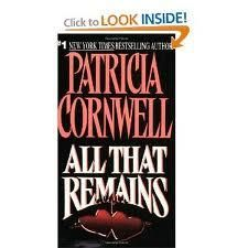 All that Remains by patricia cornwell ~paperback book