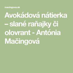 Avokádová nátierka – slané raňajky či olovrant - Antónia Mačingová