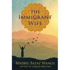#Book Review of #TheImmigrantWife from #ReadersFavorite - https://readersfavorite.com/book-review/the-immigrant-wife  Reviewed by Heather Osborne for Readers' Favorite  The Immigrant Wife: Her Spiritual Journey by Madhu Bazaz Wangu is a women's fiction novel of epic proportions. Wangu chronicles the life of Shanti Bamzai, a young woman growing up in 1960s India. Shanti has great dreams of becoming an artist, and forgoes convention by insisting on studying art at ...