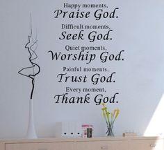 Praise, seek, worship, trust and thank