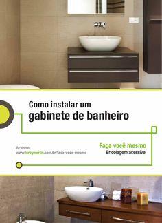 Todo banheiro precisa de um gabinete para ficar mais organizado. Instale você mesmo o seu! :-) http://leroy.co/28N918j